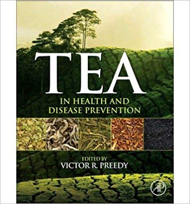 Tea in Health and Disease Prevention Edited by Victor R. Preedy