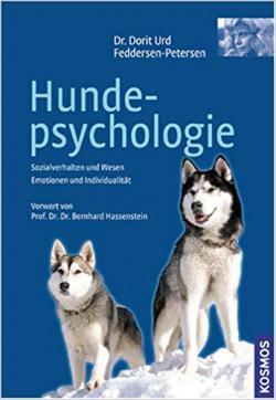 Hundepsychologie: Sozialverhalten und Wesen, Emotionen und Individualität