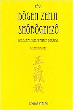 Shobogenzo - Die Schatzkammer des wahren Dharma: Gesamtausgabe
