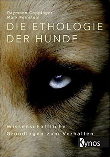 Die Ethologie der Hunde Wissenschaftliche Grundlagen zum Verhalten