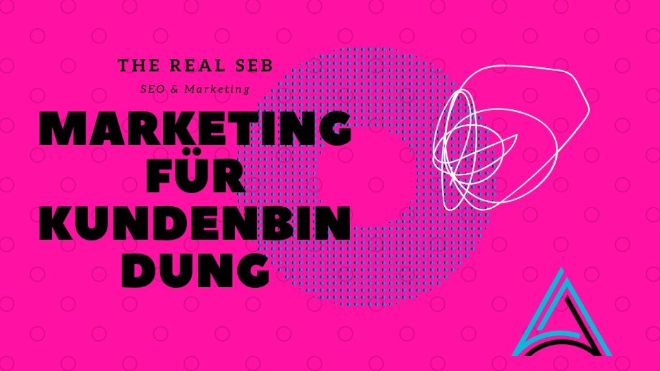 Marketing und Kundenbindung